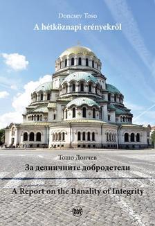 Doncsev Toso - A hétköznapi erényekről