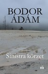 Bodor Ádám - Sinistra körzet [eKönyv: epub, mobi]