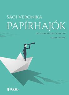 Sági Veronika - Papírhajók