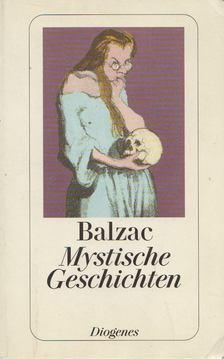 Honoré de Balzac - Mystische Geschichten [antikvár]