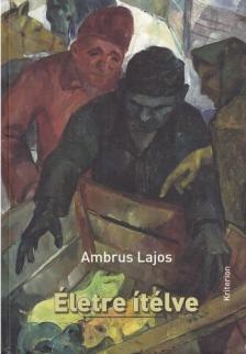Ambrus Lajos - Életre ítélve
