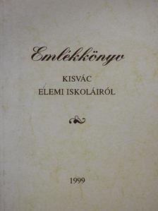 Dóra Zoltán - Emlékkönyv Kisvác elemi iskoláiról [antikvár]