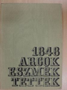 Balogh Edgár - 1848 - arcok, eszmék, tettek [antikvár]