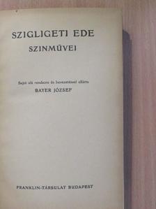 Szigligeti Ede - Szigligeti Ede szinművei [antikvár]