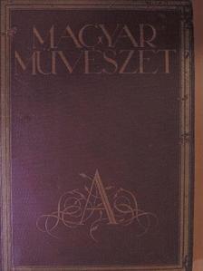 Babits Mihály - Magyar Művészet 1929/1-10. [antikvár]