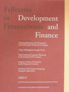 Baráth Etele - Fejlesztés és Finanszírozás 2003/1 [antikvár]