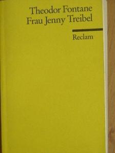 Theodor Fontane - Frau Jenny Treibel [antikvár]