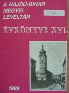 Aranyi Imre - A Hajdú-Bihar Megyei Levéltár Évkönyve XVI. [antikvár]