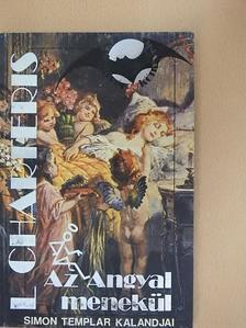 Leslie Charteris - Az Angyal menekül [antikvár]
