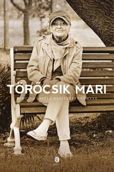 Bérczes László - Törőcsik Mari - Bérczes László beszélgetőkönyve