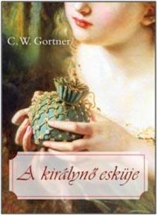 C. W. Gortner - A királynő esküje