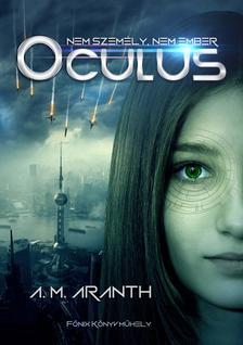 A. M. Aranth - Oculus