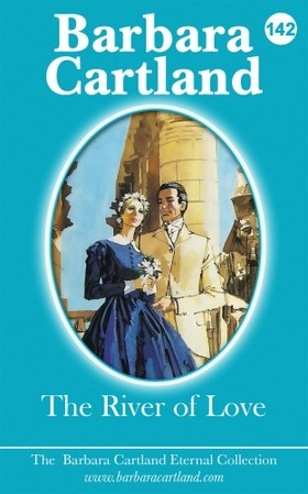 Barbara Cartland - The River Of Love [eKönyv: epub, mobi]