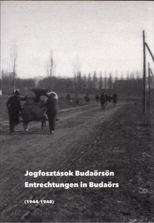 Grósz András - Jogfosztások Budaörsön (1944-1948) [antikvár]