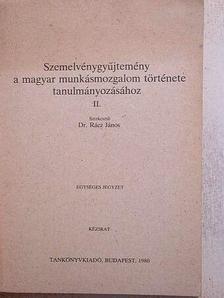 Aczél György - Szemelvénygyűjtemény a magyar munkásmozgalom története tanulmányozásához I-II. [antikvár]