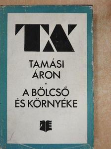 Tamási Áron - A bölcső és környéke [antikvár]