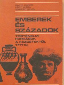 Barta Gábor - Emberek és századok [antikvár]