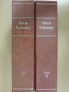 Csató István - Élet és Tudomány 1972. január-december I-II. [antikvár]