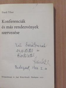 Frank Tibor - Konferenciák és más rendezvények szervezése (dedikált példány) [antikvár]