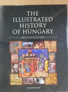 Csorba Csaba - The Illustrated History of Hungary [antikvár]