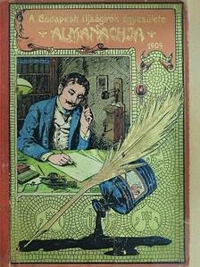 Ábrányi Emil - A Budapesti Ujságirók Egyesülete Almanachja 1905. [antikvár]