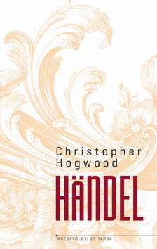Christopher Hogwood - Händel