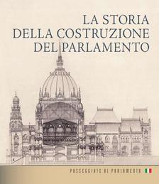 Andrássy Dorottya - Az Országház építéstörténete (olasz nyelven) - LA STORIA DELLA COSTRUZIONE DEL PARLAMENTO