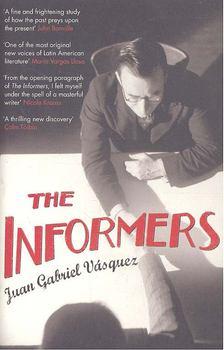 VÁSQUEZ, JUAN GABRIEL - The Informers [antikvár]