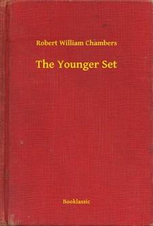 Chambers Robert William - The Younger Set [eKönyv: epub, mobi]