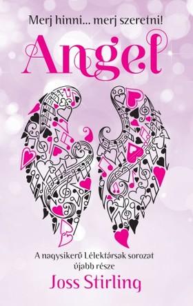 Joss Stirling - Angel - Merj hinni... Merj szeretni! [eKönyv: epub, mobi]