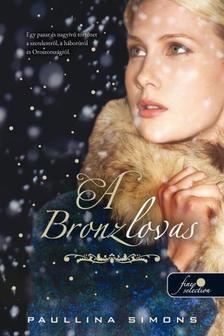 Paullina Simons - The Bronze Horseman - A bronzlovas