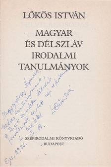 Lőkös István - Magyar és délszláv irodalmi tanulmányok (dedikált) [antikvár]