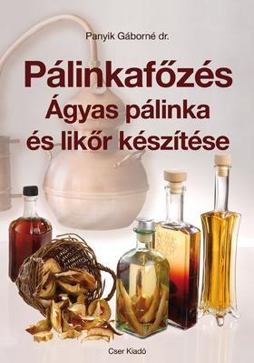 Panyik Gáborné dr. - Pálinkafőzés. Ágyas pálinka és likőr készítése - Javított kiadás (8)