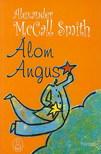 MCCALL SMITH, ALEXANDER - ÁLOM ANGUS