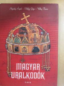 Nógrády Árpád - Magyar uralkodók [antikvár]