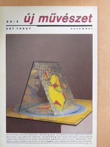 Bakonyvári M. Ágnes - Új Művészet 1990. november [antikvár]