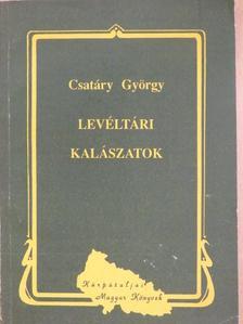 Csatáry György - Levéltári kalászatok [antikvár]