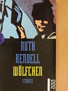 Ruth Rendell - Wölfchen [antikvár]