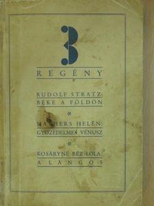 Helen Mathers - 3 regény [antikvár]