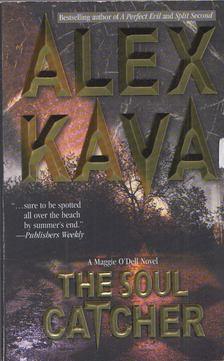 Alex Kava - The Soul Catcher [antikvár]