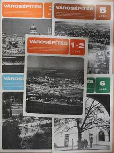 Abonyi Gyuláné - Városépítés 1976/1-6. [antikvár]