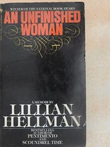 Lillian Hellman - An Unfinished Woman [antikvár]