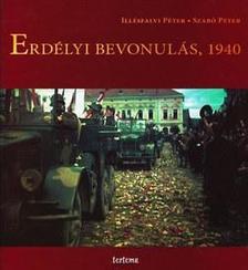 Illésfalvi Péter, Szabó Péter - Erdélyi bevonulás, 1940