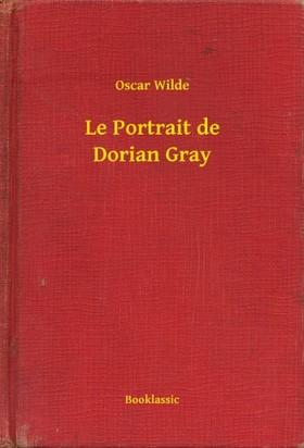 Oscar Wilde - Le Portrait de Dorian Gray [eKönyv: epub, mobi]