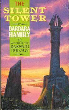 HAMBLY, BARBARA - The Silent Tower [antikvár]