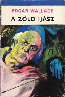 Edgar Wallace - A Zöld Íjász [antikvár]
