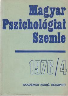 Ádám György - Magyar Pszichológiai Szemle 1976/4 [antikvár]