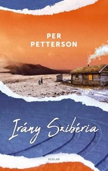 Per Petterson - Irány Szibéria [eKönyv: epub, mobi]