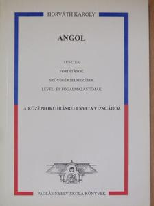 Horváth Károly - Angol [antikvár]