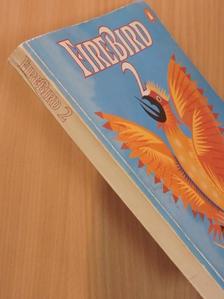 A. E. Ellis - Firebird 2. [antikvár]